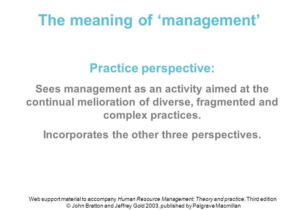 Meaning of 'management' (practice perspective)