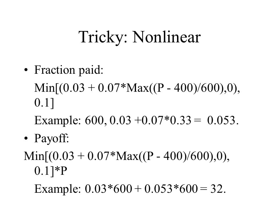 Tricky: Nonlinear Fraction paid: