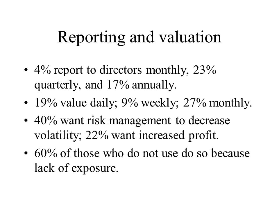 Reporting and valuation