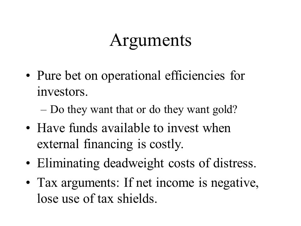 Arguments Pure bet on operational efficiencies for investors.