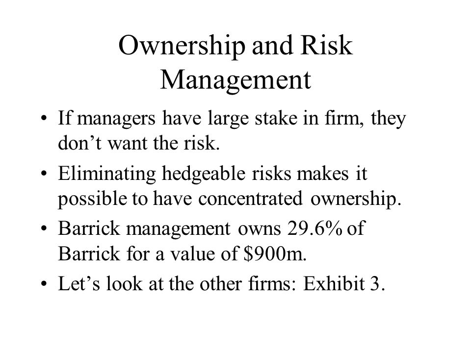 Ownership and Risk Management