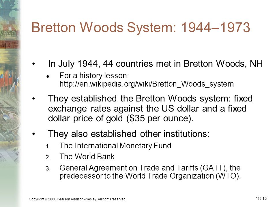 Bretton Woods System: 1944–1973