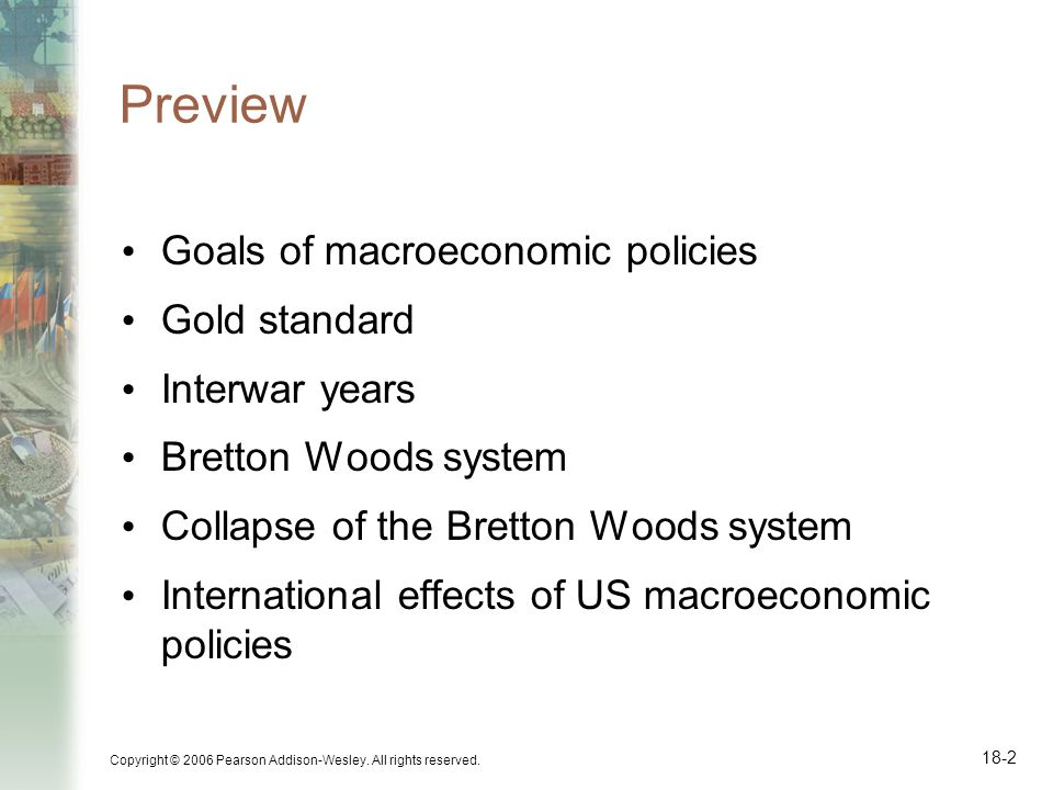 Preview Goals of macroeconomic policies Gold standard Interwar years