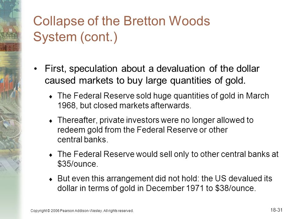 Collapse of the Bretton Woods System (cont.)