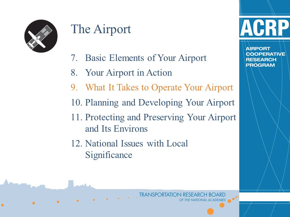 The Airport Basic Elements of Your Airport Your Airport in Action