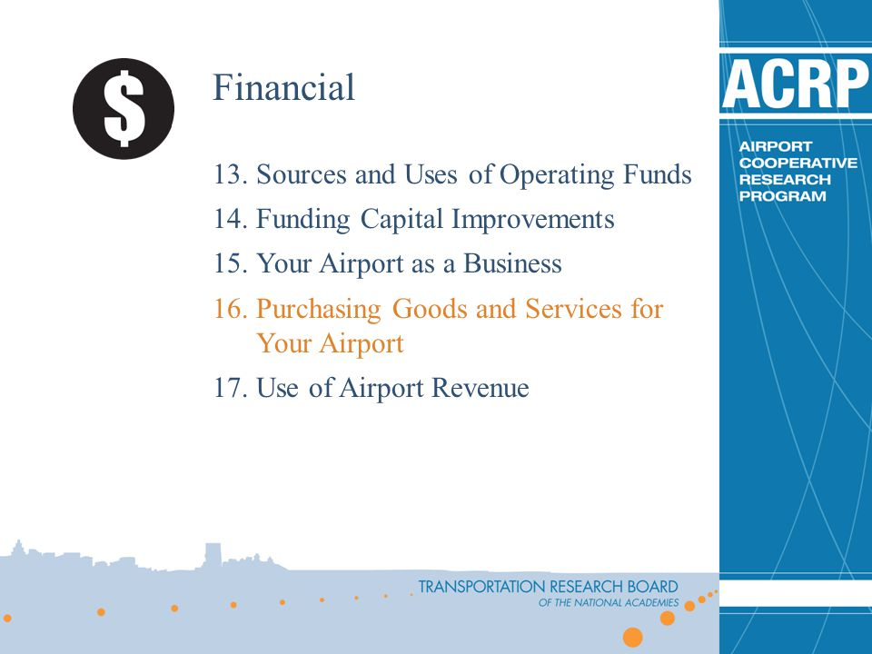 Financial Sources and Uses of Operating Funds