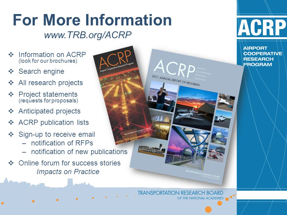 For More Information www.TRB.org/ACRP