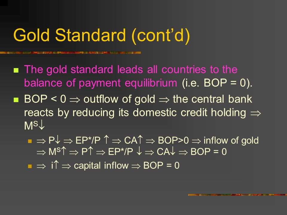 Gold Standard (cont'd)