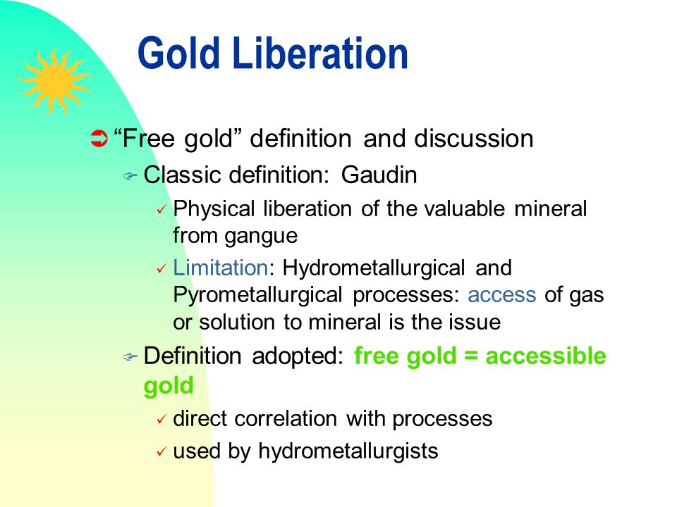 Gold Liberation Free gold definition and discussion