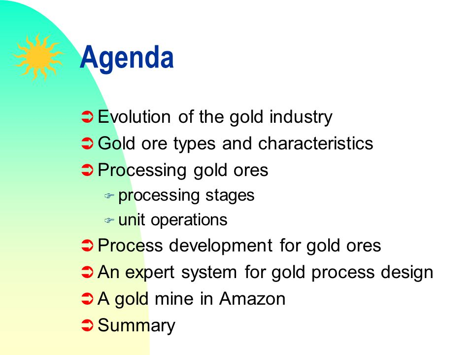 Agenda Evolution of the gold industry
