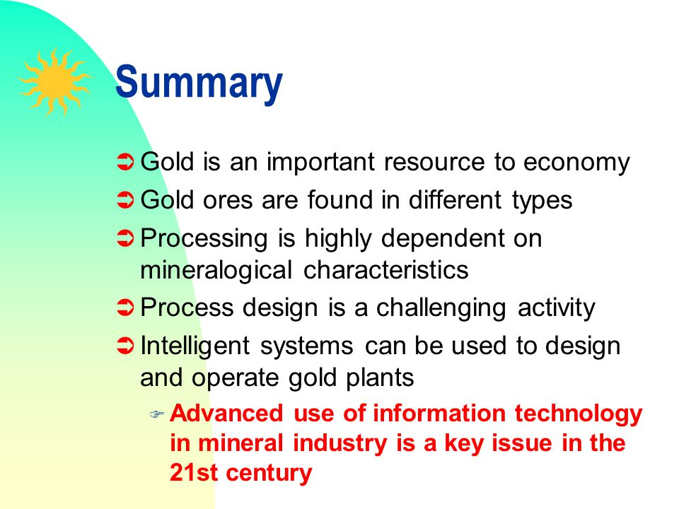 Summary Gold is an important resource to economy