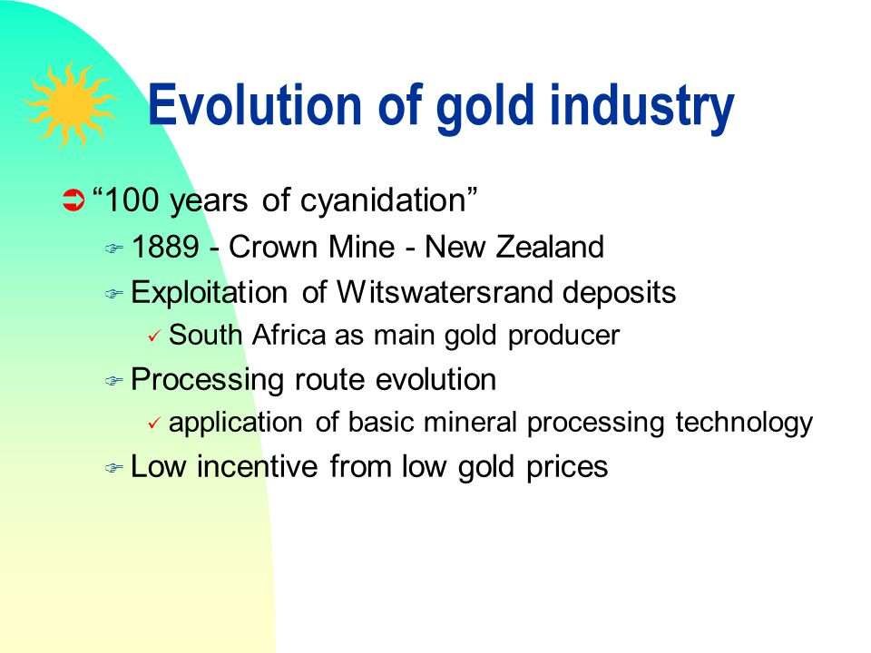 Evolution of gold industry
