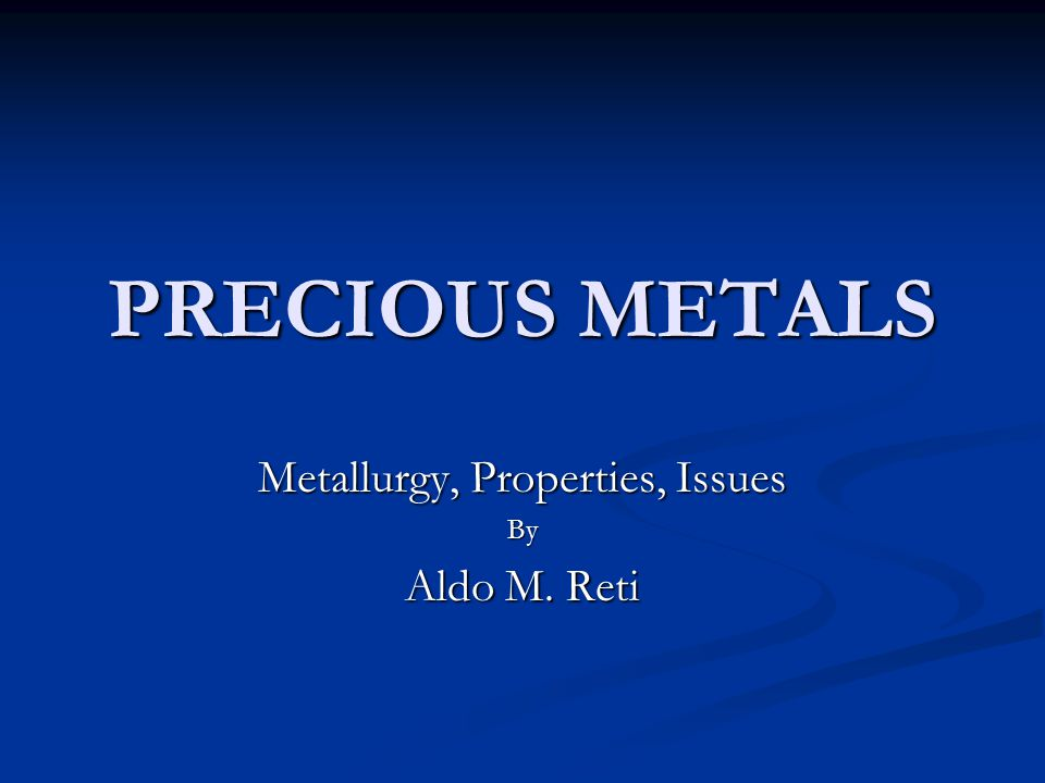 Metallurgy, Properties, Issues By Aldo M. Reti
