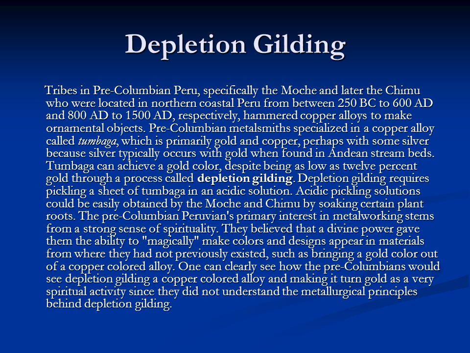 Depletion Gilding
