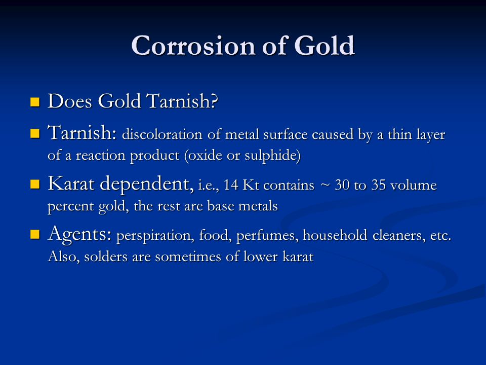 Corrosion of Gold Does Gold Tarnish