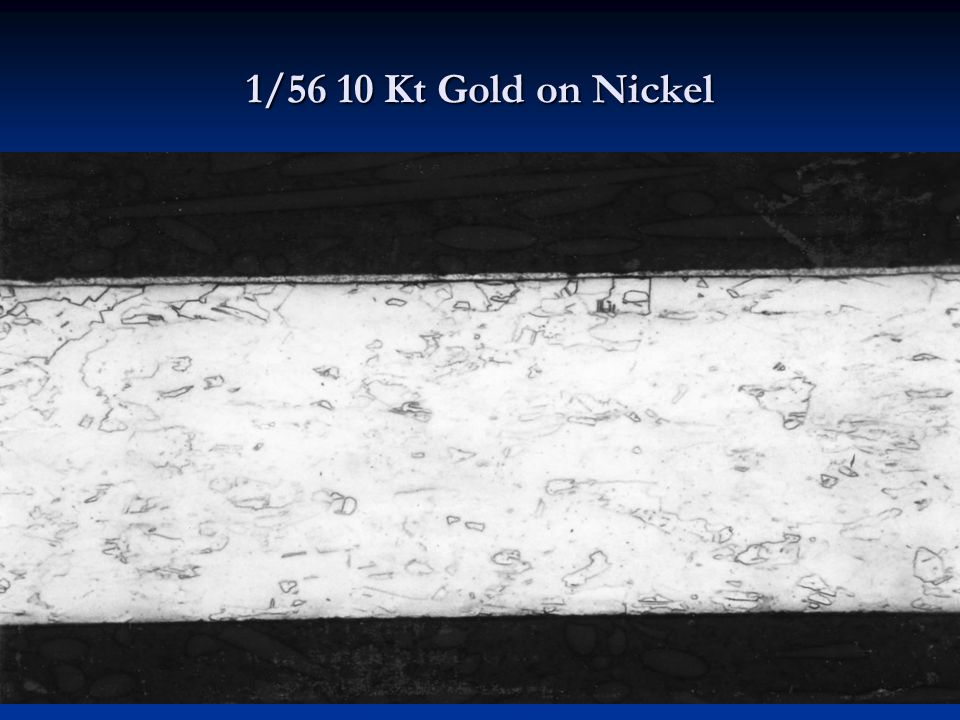 1/56 10 Kt Gold on Nickel Common in Watch Bands