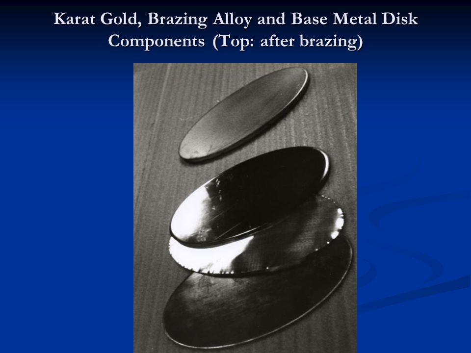 Karat Gold, Brazing Alloy and Base Metal Disk Components (Top: after brazing)