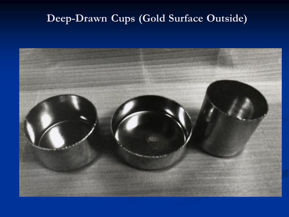Deep-Drawn Cups (Gold Surface Outside)