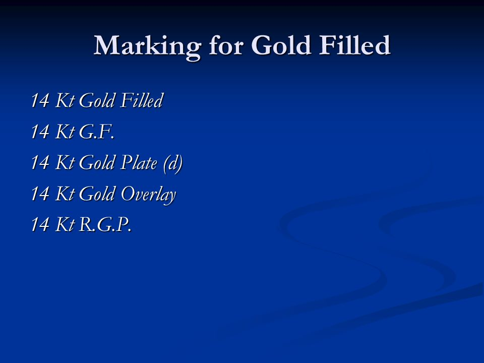 Marking for Gold Filled