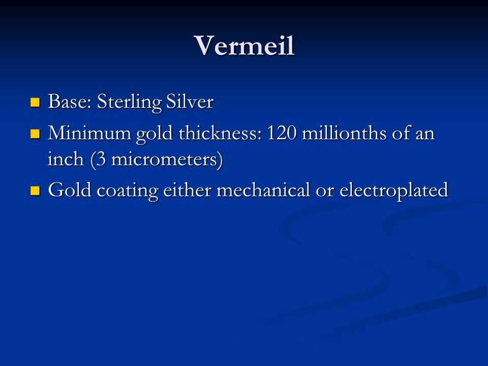 Vermeil Base: Sterling Silver