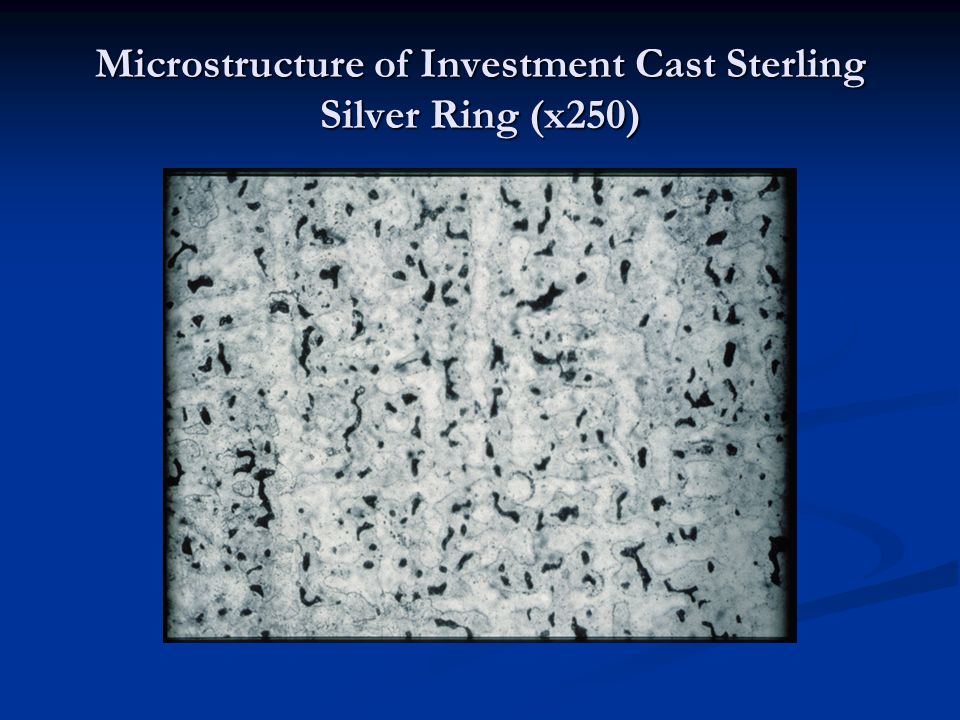 Microstructure of Investment Cast Sterling Silver Ring (x250)