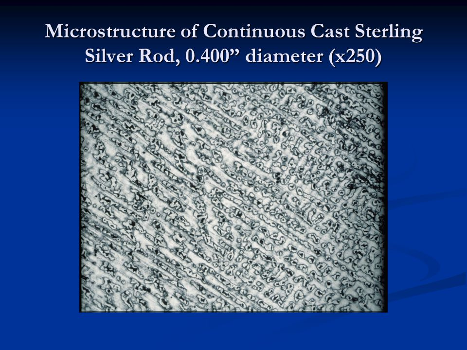 Microstructure of Continuous Cast Sterling Silver Rod, 0