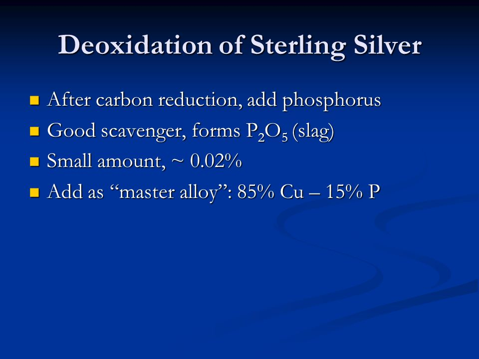Deoxidation of Sterling Silver