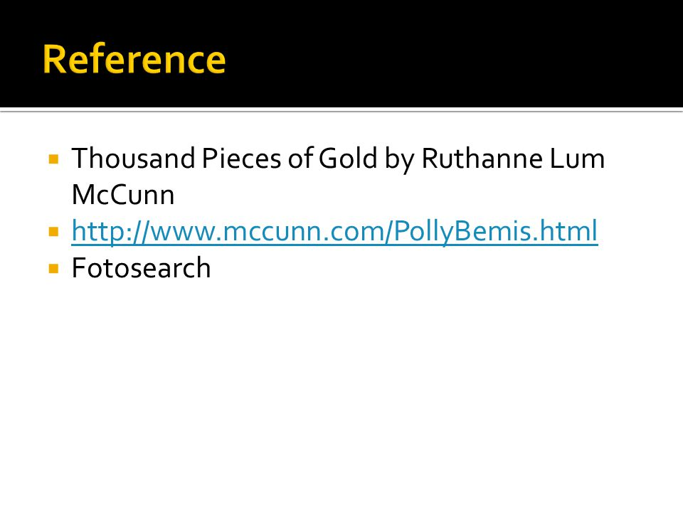 Reference Thousand Pieces of Gold by Ruthanne Lum McCunn