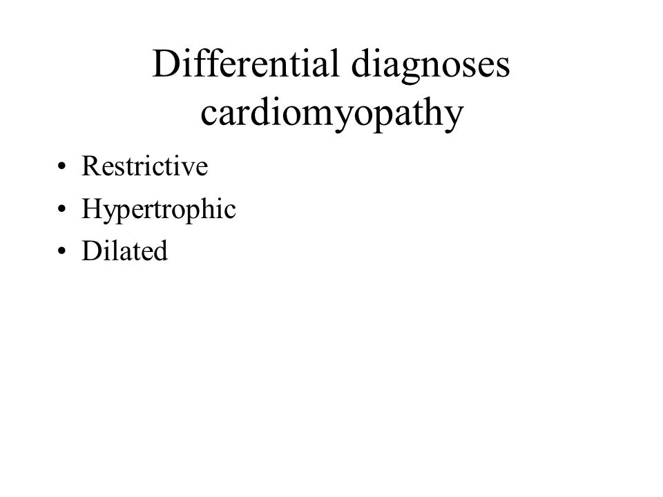 Differential diagnoses cardiomyopathy