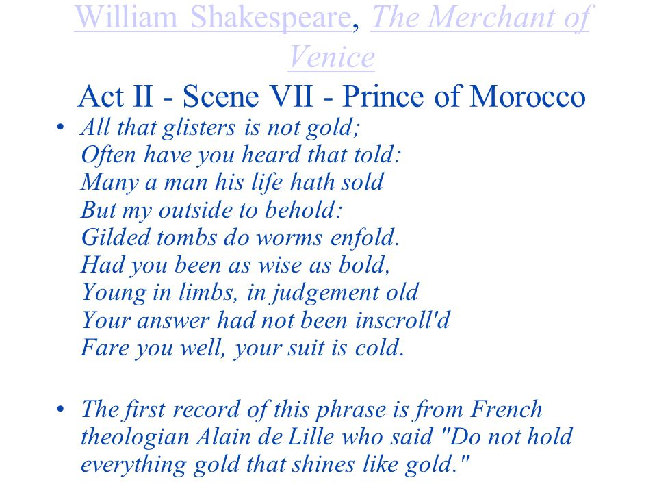 William Shakespeare, The Merchant of Venice Act II - Scene VII - Prince of Morocco