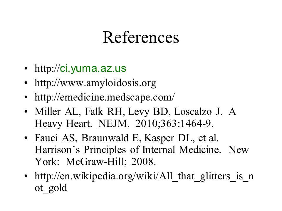 References http://ci.yuma.az.us http://www.amyloidosis.org