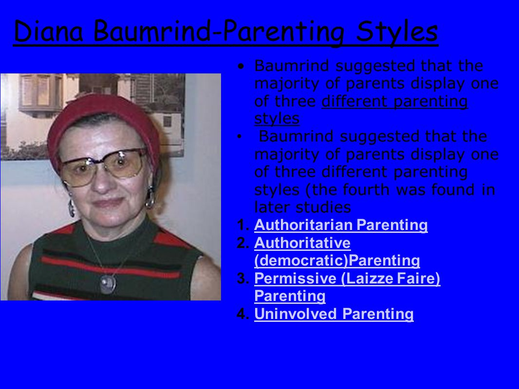 Diana Baumrind-Parenting Styles