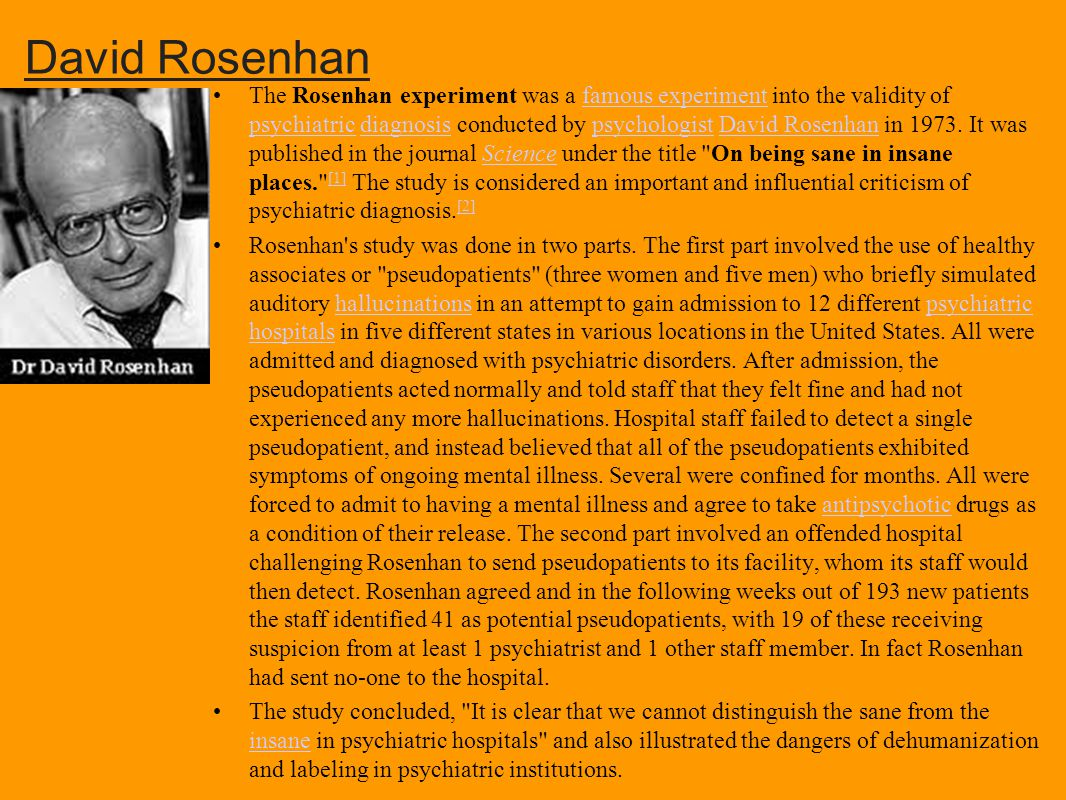 Evaluation of the rosenhan experiment while rosenhans