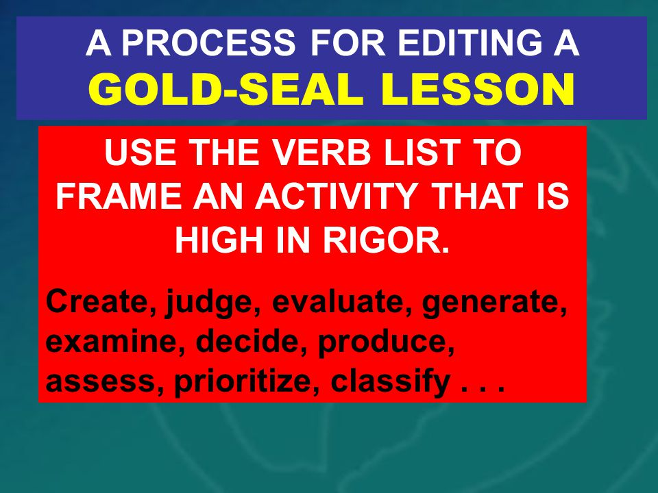 A PROCESS FOR EDITING A GOLD-SEAL LESSON