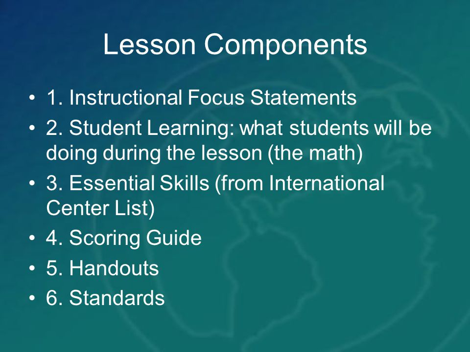 Lesson Components 1. Instructional Focus Statements