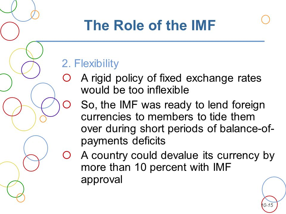 The Role of the IMF 2. Flexibility