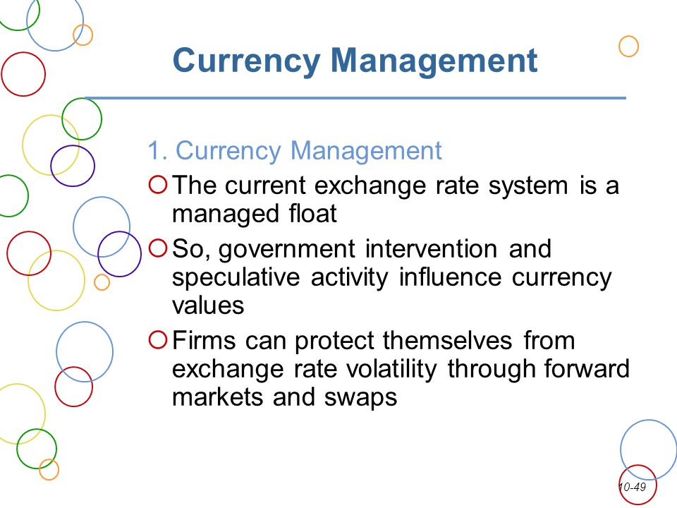 Currency Management 1. Currency Management