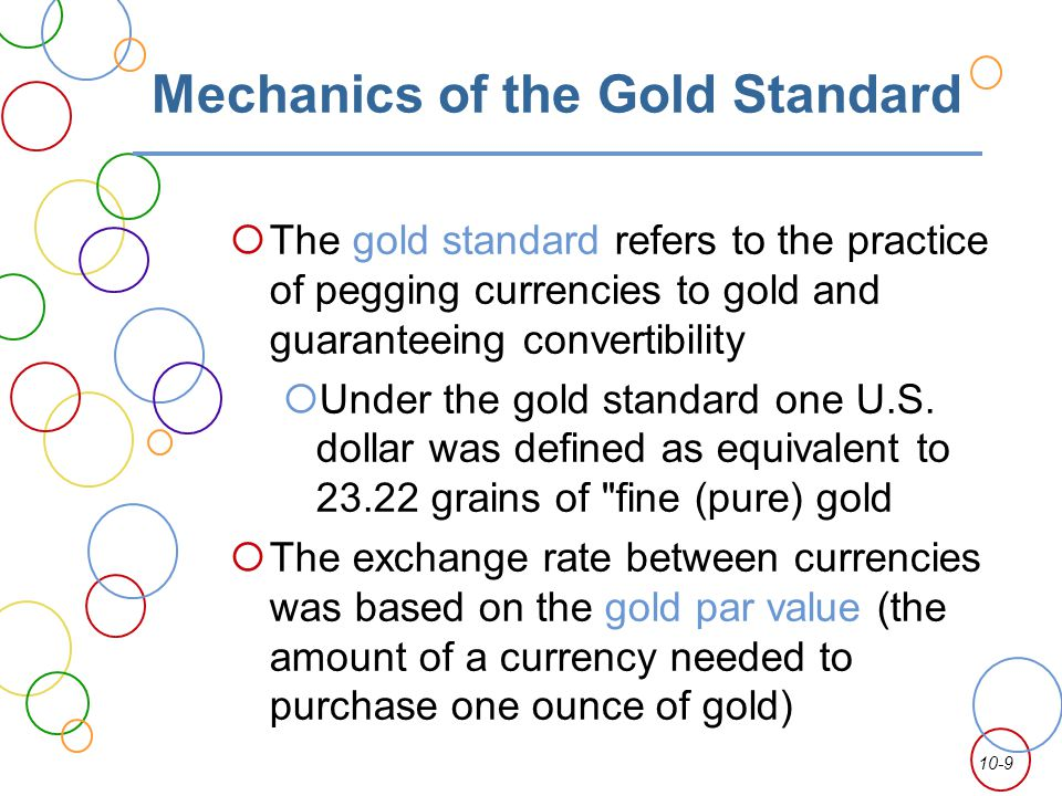 Mechanics of the Gold Standard