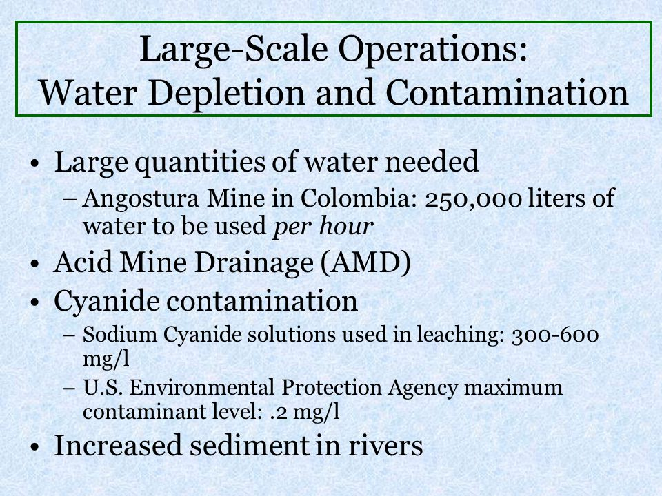 Large-Scale Operations: Water Depletion and Contamination