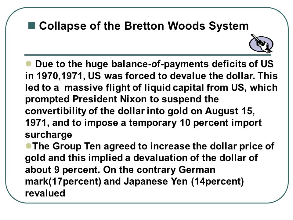 Collapse of the Bretton Woods System