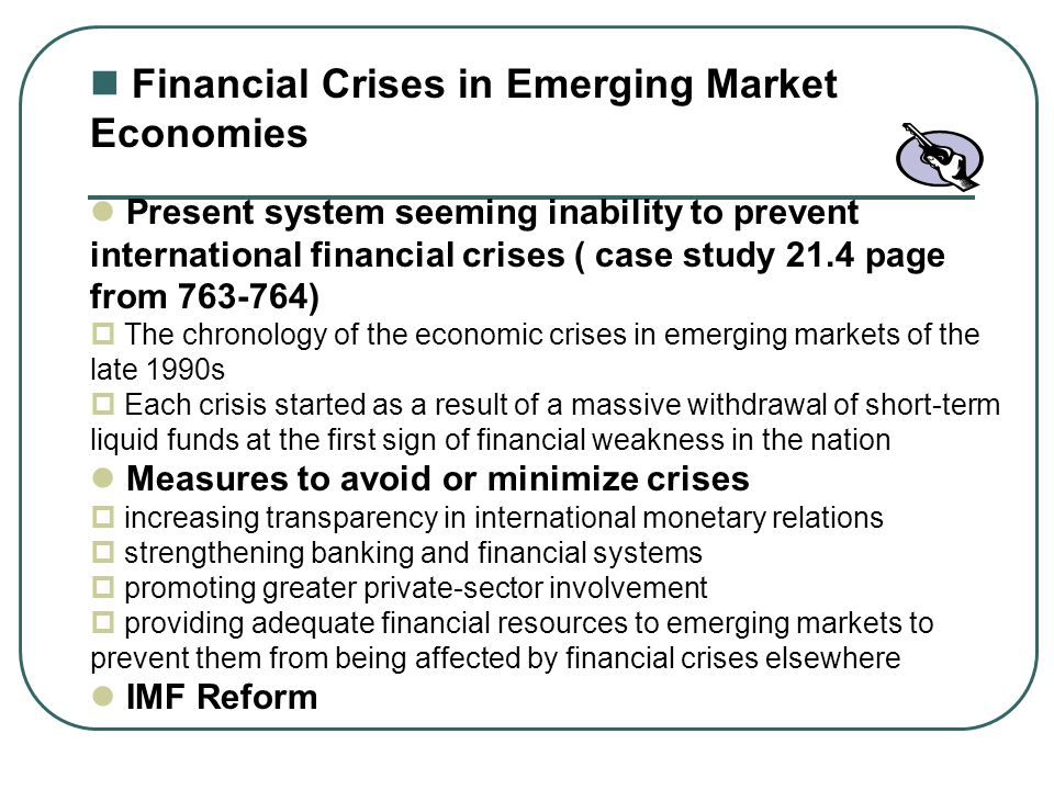 Financial Crises in Emerging Market Economies