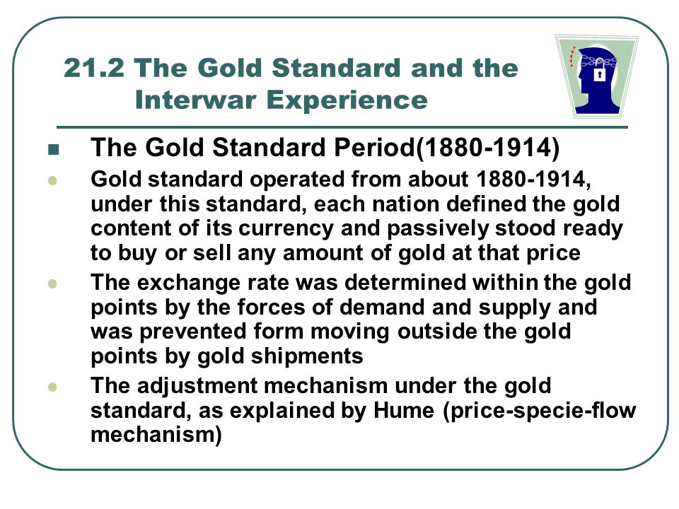 21.2 The Gold Standard and the Interwar Experience