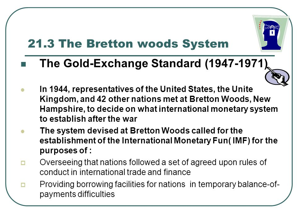 21.3 The Bretton woods System