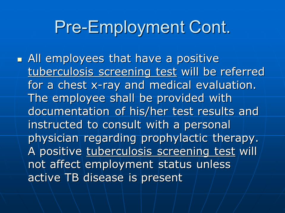 Pre-Employment Cont.