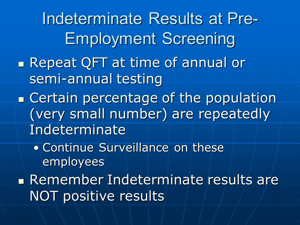 Indeterminate Results at Pre-Employment Screening