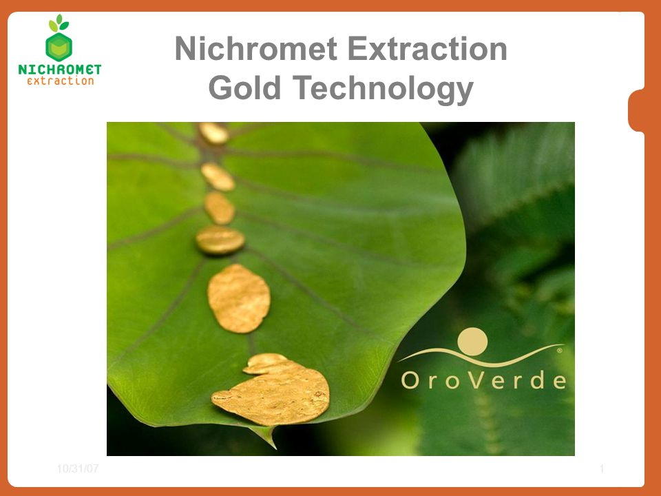 Nichromet Extraction Gold Technology