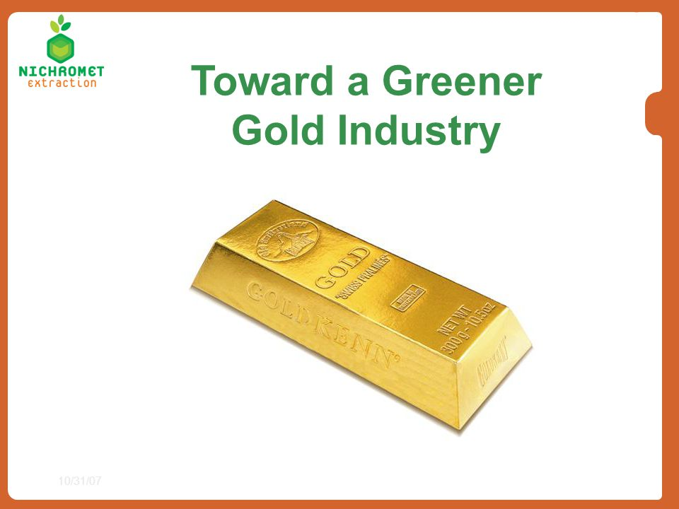 Toward a Greener Gold Industry