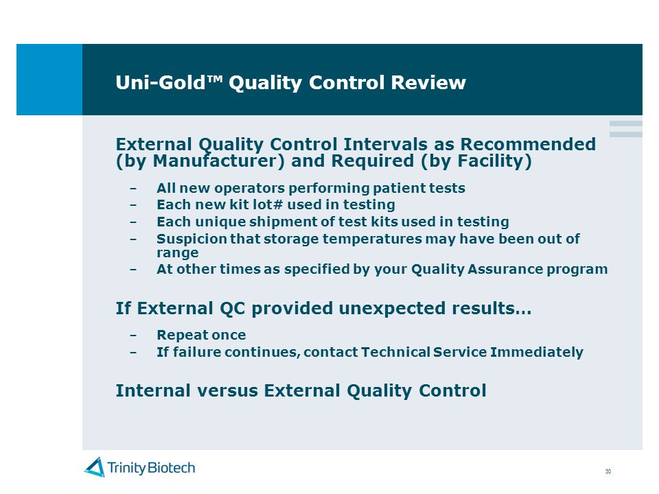 Uni-Gold™ Quality Control Review