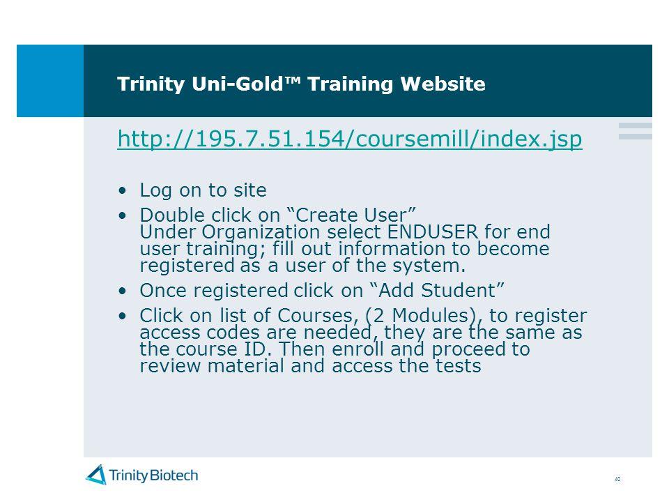 Trinity Uni-Gold™ Training Website