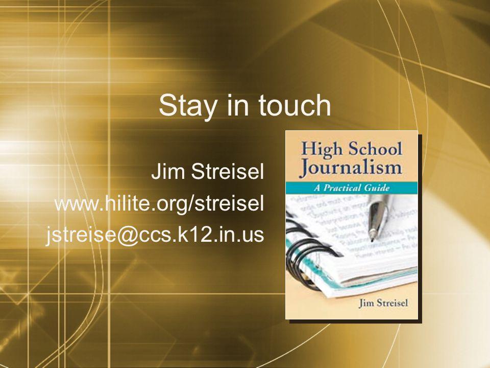Jim Streisel www.hilite.org/streisel jstreise@ccs.k12.in.us
